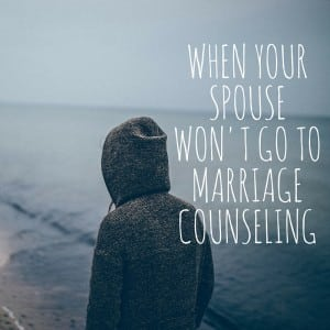 spouse won't go to marriage counseling